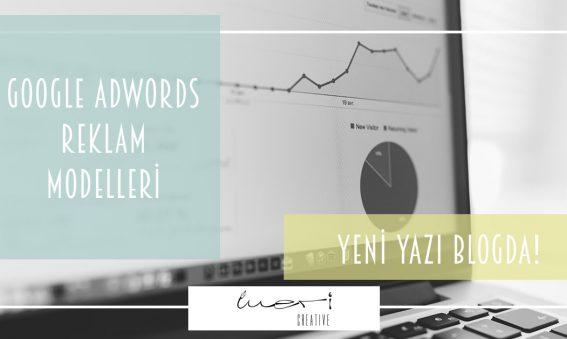 Adwords reklam modelleri