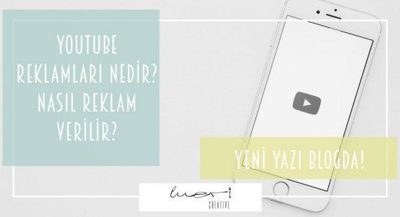 youtube Reklamları nedir?