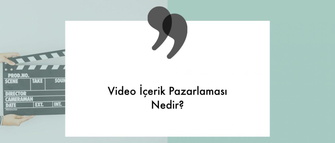 video icerik pazarlamasi