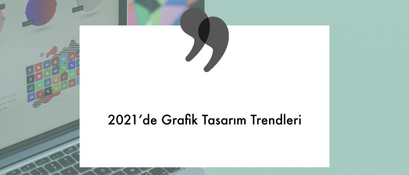 grafik tasarım trendleri